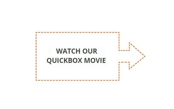 Watch our Quickbox movie